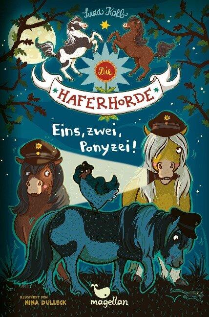 Die Haferhorde 11 - Eins, zwei, Ponyzei! - Suza Kolb