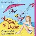 Angel und Luzie - Chaos auf der Klassenfahrt - Bianka Minte-König