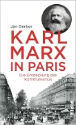 Karl Marx in Paris - Jan Gerber