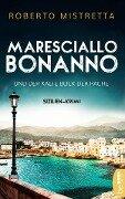 Maresciallo Bonanno und der kalte Blick der Rache - Roberto Mistretta
