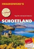 Schottland - Reiseführer von Iwanowski - Annette Kossow