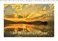 Morgens am Edersee (Wandkalender 2018 DIN A3 quer) Dieser erfolgreiche Kalender wurde dieses Jahr mit gleichen Bildern und aktualisiertem Kalendarium wiederveröffentlicht. - Heike Loß