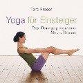 Yoga für Einsteiger - Tara Fraser