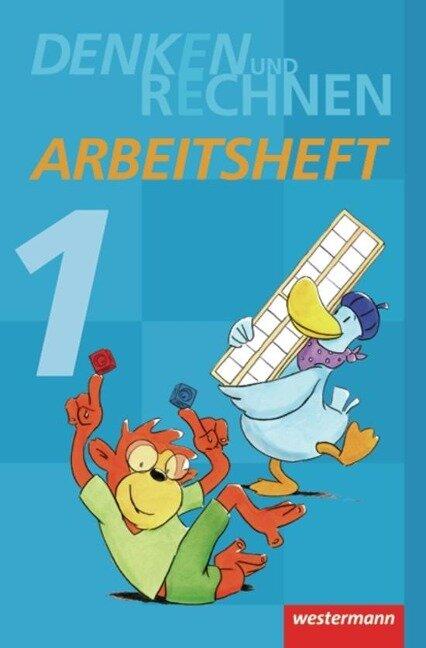 Denken und Rechnen 1. Arbeitsheft. Grundschule. Hamburg, Bremen, Hessen, Niedersachsen, Nordrhein-Westfalen, Rheinland-Pfalz, Saarland und Schleswig-Holstein -