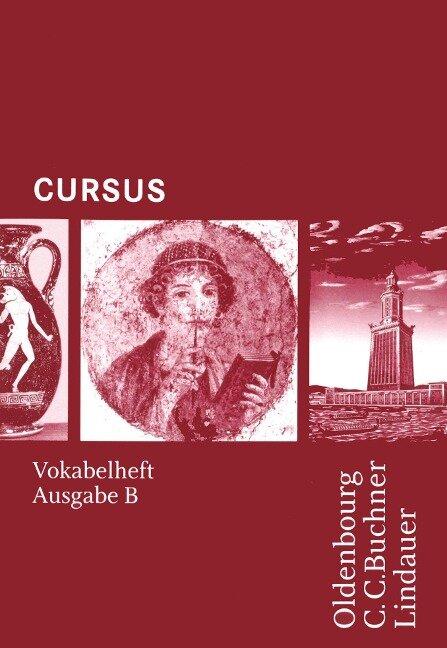 Cursus - Ausgabe B. Vokabelheft -