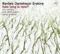 How Long is Now? - Iiro Rantala, Lars Danielsson, Peter Erskine