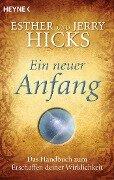 Ein neuer Anfang - Esther Hicks, Jerry Hicks