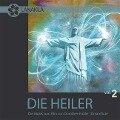 Die Heiler Vol.2 - Dorothee Fröller