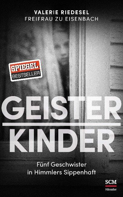 Geisterkinder - Valerie Riedesel Freifrau zu Eisenbach