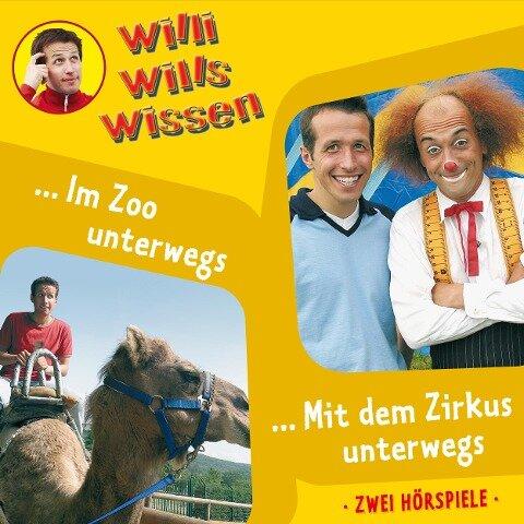 Willi wills wissen, Folge 5: Im Zoo unterwegs / Mit dem Zirkus unterwegs - Jessica Sabasch