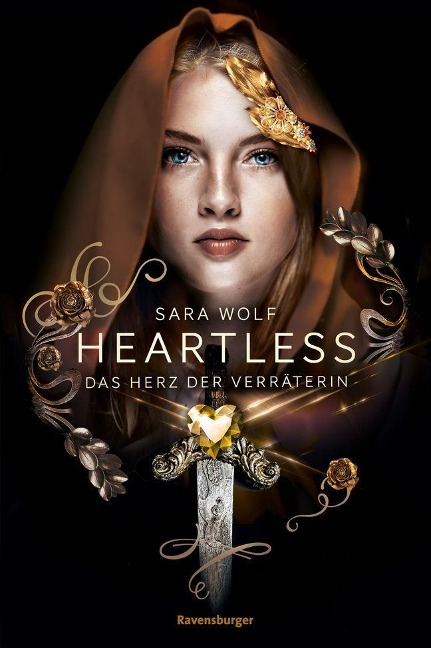 Heartless, Band 2: Das Herz der Verräterin - Sara Wolf