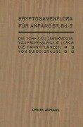 Die Torf- und Lebermoose / Die Farnpflanzen - H. Andres, G. Brause, Wilhelm Lorch