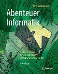 Abenteuer Informatik - Jens Gallenbacher
