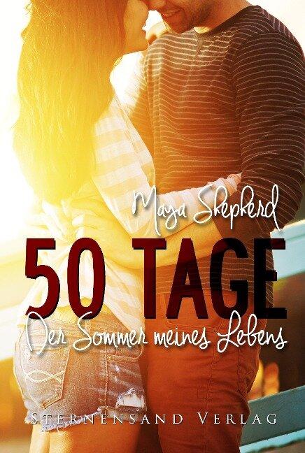 50 Tage: Der Sommer meines Lebens
