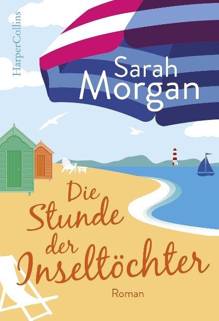 Die Stunde der Inseltöchter - Sarah Morgan