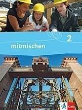 mitmischen Band 2. Schülerbuch. Neubearbeitung für Nordrhein-Westfalen und Hamburg -