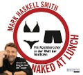 Naked at Lunch - Mark Haskell Smith