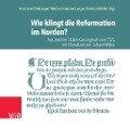 Wie klingt die Reformation im Norden? -