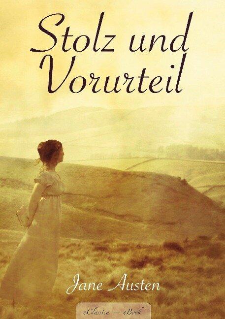 Jane Austen: Stolz und Vorurteil - Jane Austen