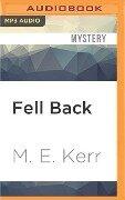 FELL BACK M - M. E. Kerr