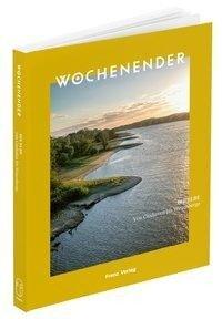 Wochenender: Die Elbe - Elisabeth Frenz