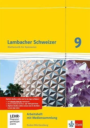 Lambacher Schweizer Mathematik 9. Arbeitsheft plus Lösungsheft und Lernsoftware. Baden-Württemberg -