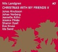 Christmas with My Friends V - Nils Landgren