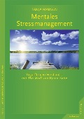 Mentales Stressmanagement - Tanja Madsen