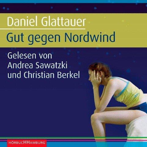 Gut gegen Nordwind. Sonderausgabe - Daniel Glattauer