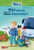 Max-Erzählbände: Max und die klasse Klassenfahrt - Christian Tielmann