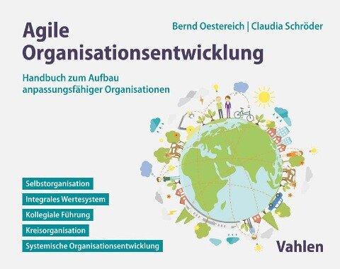 Agile Organisationsentwicklung - Bernd Oestereich, Claudia Schröder