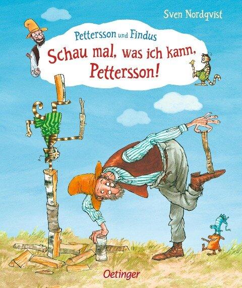 Schau mal, was ich kann, Pettersson! - Sven Nordqvist