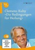 Die Bedingungen für Heilung - Clemens Kuby