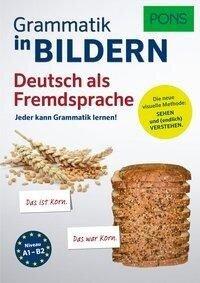 PONS Grammatik in Bildern Deutsch als Fremdsprache -