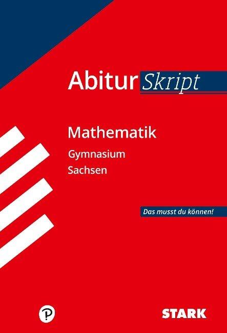 STARK AbiturSkript - Mathematik - Sachsen -