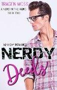 Nerdy Deeds: M/M Gay Romance (A Nerd in the Hand, #2) - Tragen Moss
