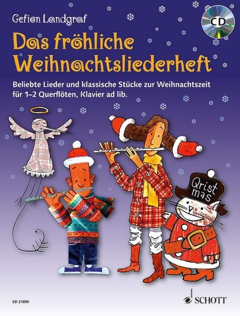 Die fröhliche Querflöte Das fröhliche Weihnachtsliederheft mit CD - Gefion Landgraf