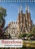 Barcelona - Kataloniens Hauptstadt (Tischkalender 2019 DIN A5 hoch) - Oliver Pinkoss