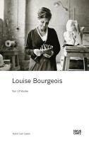 Louise Bourgeois - Ulf Küster