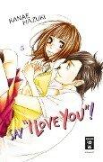 "Say ""I love you""! 05 - Kanae Hazuki"