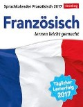 Sprachkalender Französisch 2017 - Juliane Regler, Steffen Butz