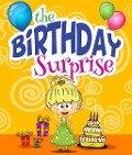 The Birthday Surprise - Speedy Publishing
