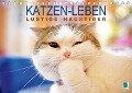 Katzen-Leben: Lustiger Haustiger (Tischkalender 2018 DIN A5 quer) Dieser erfolgreiche Kalender wurde dieses Jahr mit gleichen Bildern und aktualisiertem Kalendarium wiederveröffentlicht. - K. A. Calvendo