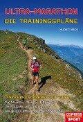 Ultra-Marathon: Die Trainingspläne - Hubert Beck