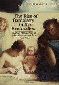 Rise of Bardolatry in the Restoration - Enrico Scaravelli