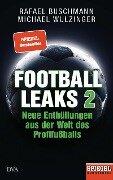Football Leaks 2 - Rafael Buschmann, Michael Wulzinger