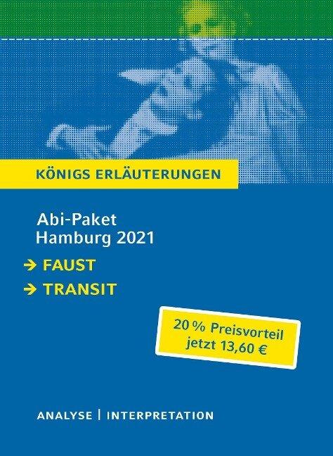 Abitur Deutsch Hamburg 2021 - Königs Erläuterungen-Paket - Johann Wolfgang von Goethe, Anna Seghers