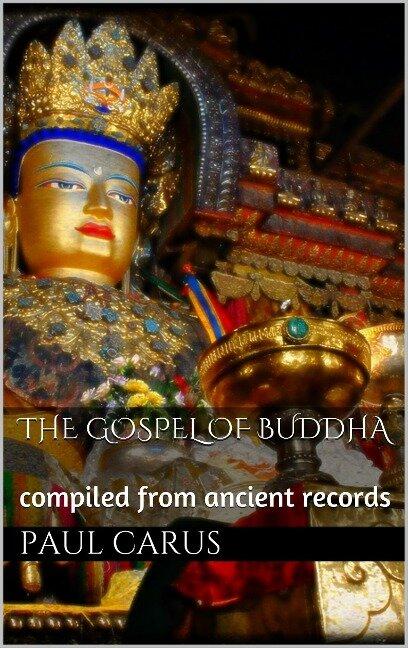 The Gospel of Buddha - Paul Carus