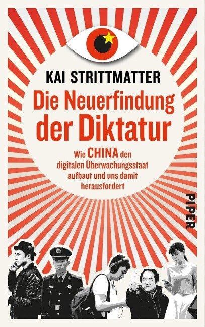 Die Neuerfindung der Diktatur - Kai Strittmatter