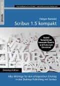 Scribus 1.5 kompakt -